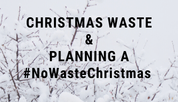 Planning a low waste Christmas